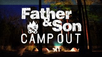 Father & Son Camp Out