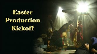 Easter Production Kickoff!