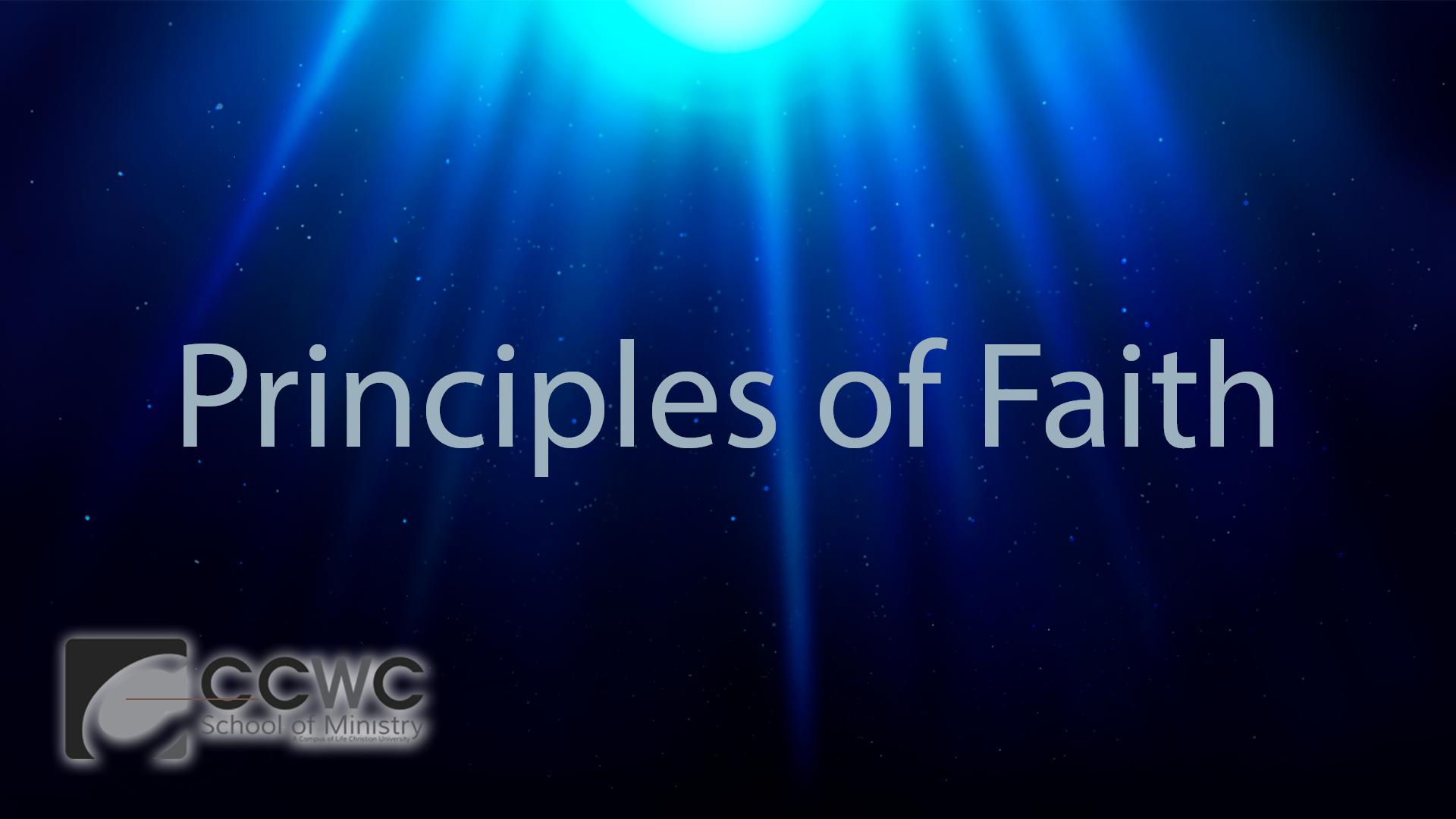 Life Christian University – Principles of Faith