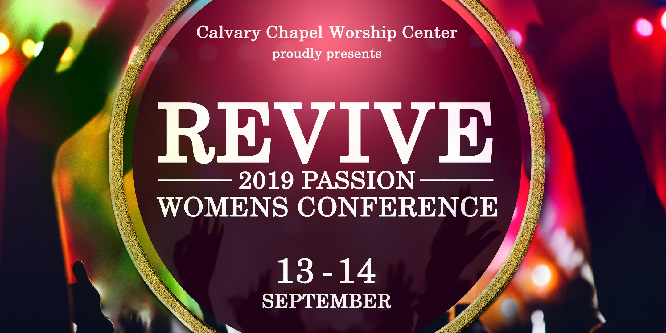 """""""REVIVE"""" 2019 Passion Women's Conference"""