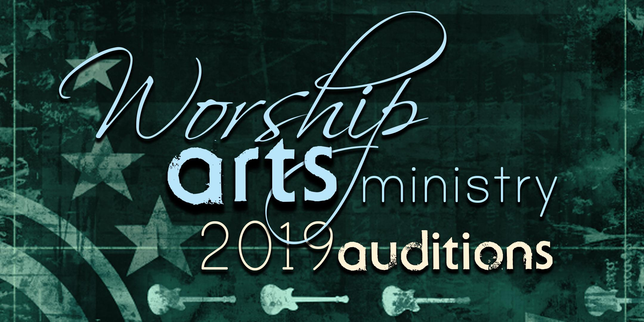 2019 Worship Arts Auditions