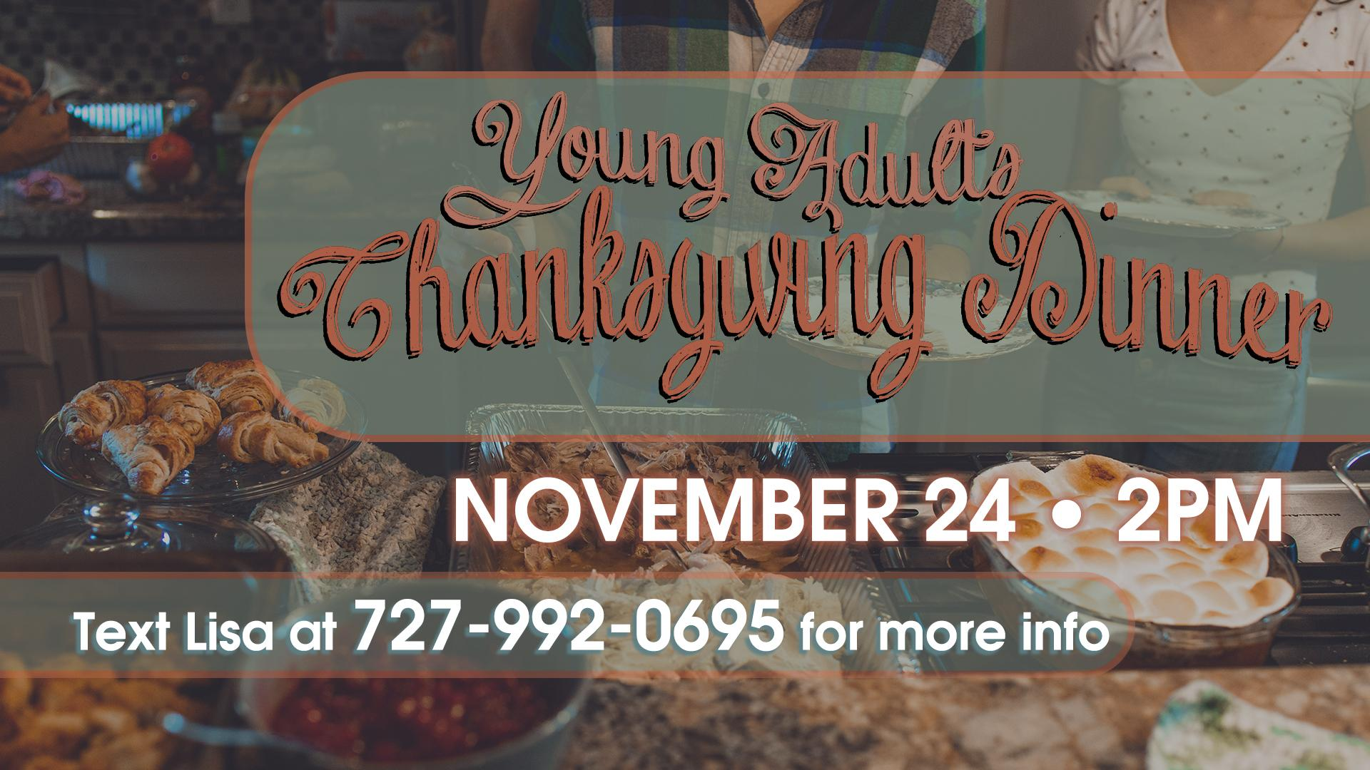 Young Adults Thanksgiving Dinner