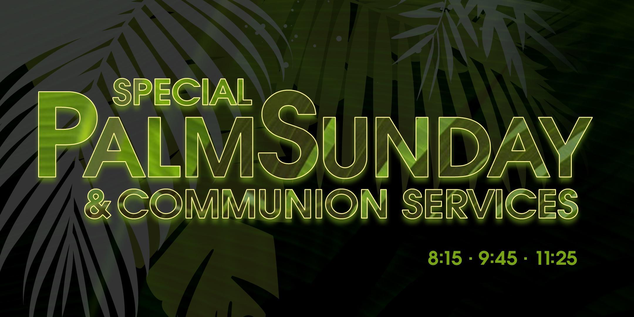 Palm Sunday Services Live Stream