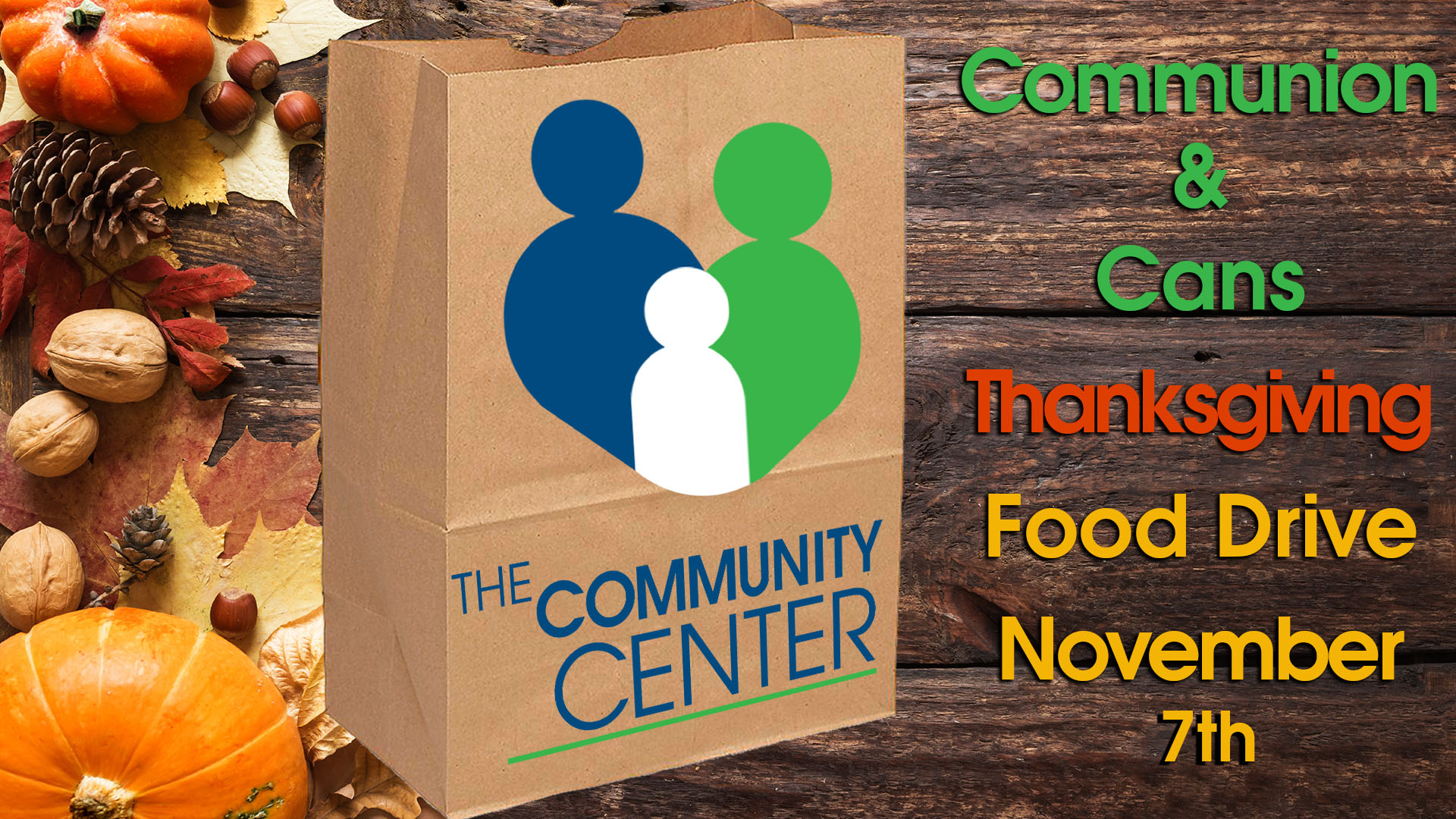 Communion and Cans Thanks Giving Food Drive