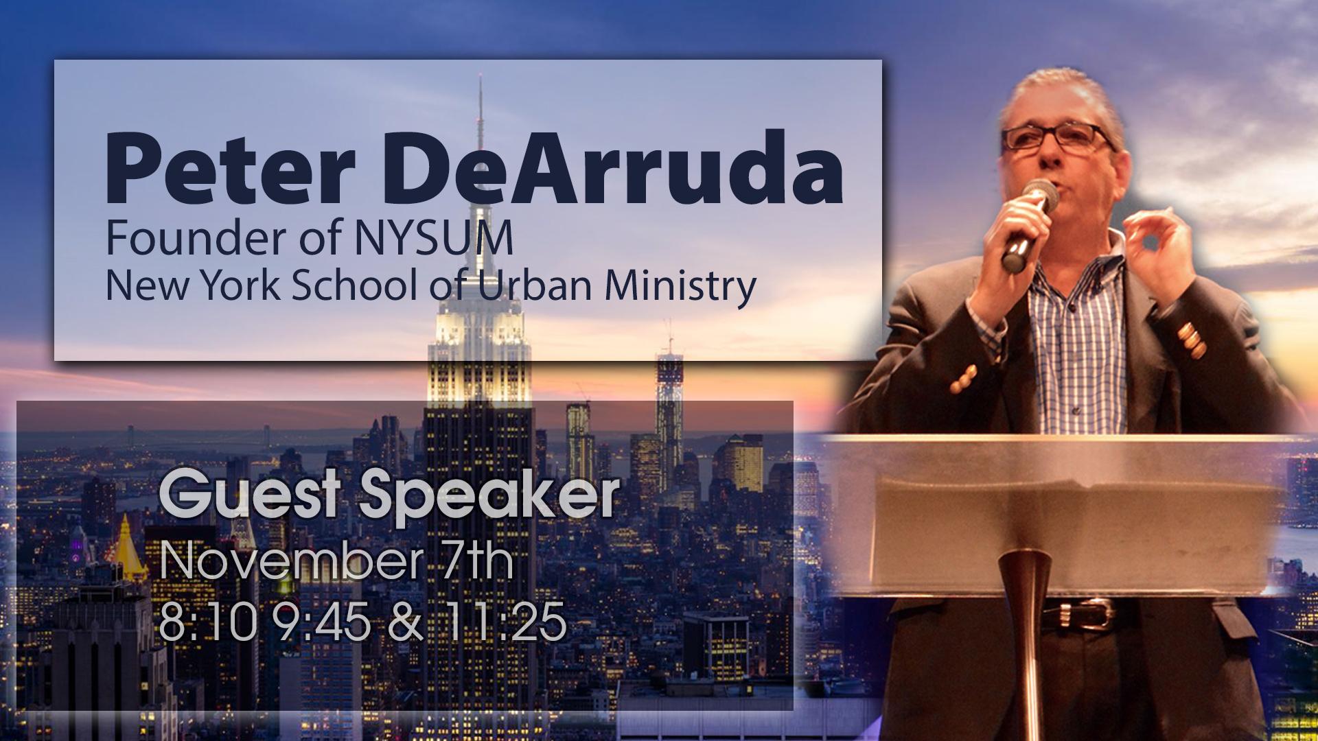 Peter DeArruda Guest Speaker